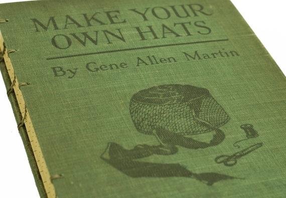 1921 MAKE HATS Vintage Lined Notebook Journal