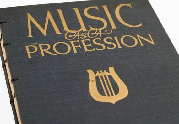 1939 MUSIC PROFESSION Vintage Notebook Journal