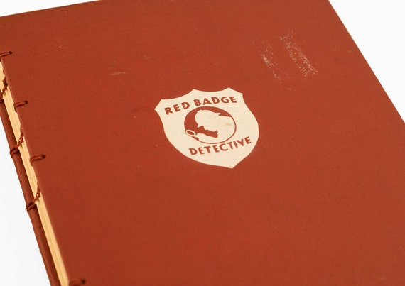 1952 RED BADGE DETECTIVE Vintage Book Journal