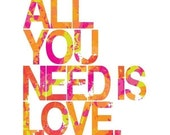 Beatles All You Need Is Love. Art Poster in Pink, Green, Orange. 11x14 (28x35 cm) by ColorBee