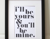 Yours and Mine Print - 11x17 black and white poster