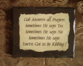Custom RESERVED ANITA God Answers Prayer, Verse on Sign with Humor