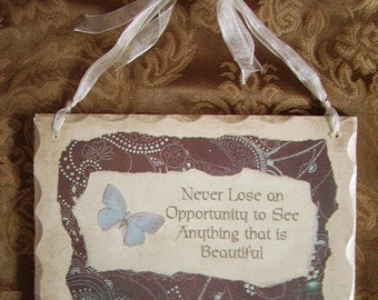 Shabby Chic Inspirational Sign with Butterfly Accent never lose opportunity, brown and white