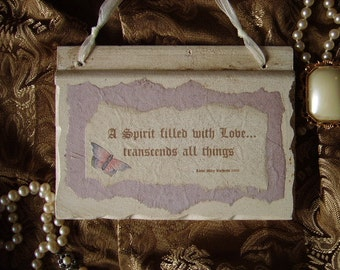 Shabby and Chic Love transends, Inspirational Sign Original quote with butterfly