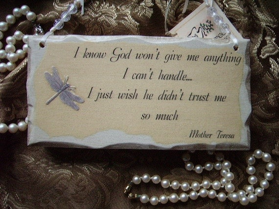 Shabby and Chic Petite inspirational wall sign with quote from Mother Teresa Trust with Dragonfly