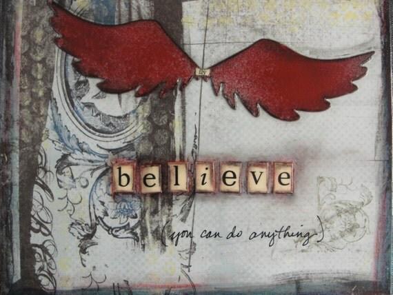 Believe...10x10 canvas