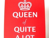 Queen Of Quite A lot - 16 x 20 inch Screen Print Poster - Tomato Red