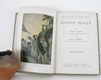 Vintage School Reader, Vintage Book, Balwin and Benders Seventh Reader, American Book Company, 1911
