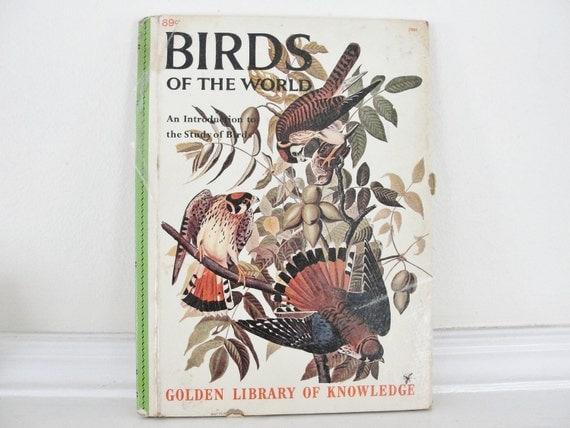Vintage Book, Vintage Bird Book, Childrens Bird Book, Golden Library of Knowledge, Birds of the World, 1950s Bird Book, Natural History