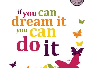 Motivational Quotes Digital Clipart - If You Can Dream It, You Can Do It