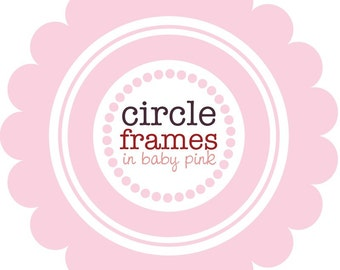 Circle Frames in Baby Pink - Digital Clip Art