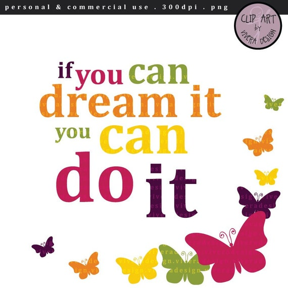 ... Clipart - Motivational Quotes - If You Can Dream It, You Can Do It