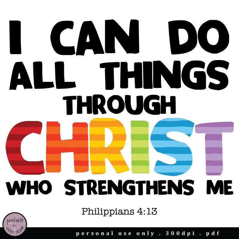 PRINTABLE I Can Do All Things Through Christ PIF