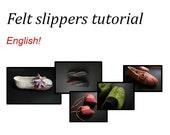 Felt slippers tutorial