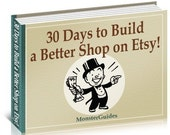 30 Days to Build a Better Shop on Etsy - plus FREE bonus
