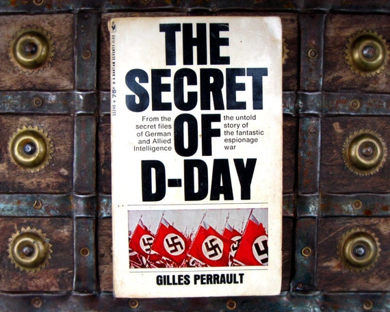 The Secret of D-Day - Gilles Perrault - 1960s WW2 history paperback book