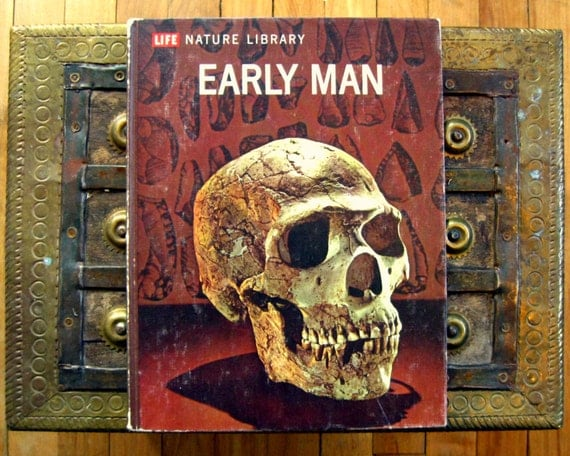 Early Man - F Clark Howell - Life Nature Library - 1960s science hardcover book
