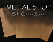 Copper Soild Sheet 24 gauge 4 by 6 SET OF 3 PIECES