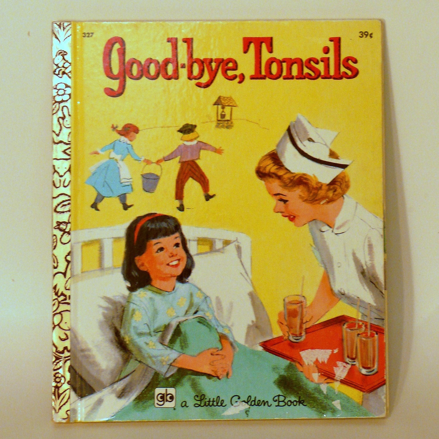 GOODBYE TONSILS A Little Golden Book 3rd Print By Inabind