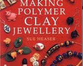 Making Polymer Clay Jewellry Book