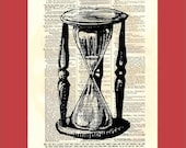 Your Time Is Almost Up - (hourglass1) - upcycled 8x10 1898 dictionary page print - BONUS - Buy 3 Prints, Get 1 More For FREE