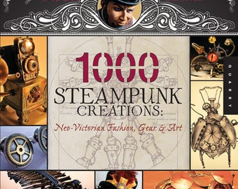 1000 Steampunk Creations - By Grymm and St.John - Flexbound
