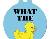 What The --- 2 sided, aluminum, personalized pet ID tag