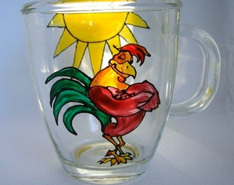 Coffee Mug Hand Painted Glass Good Morning Rooster
