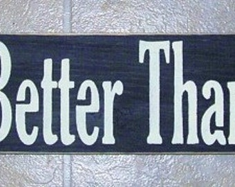 Kitchen Signs I Kiss Better Then I Cook Funny Painted Wood Sign You Pick Color