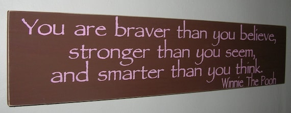 Items Similar To Inspirational Quotes You Are Braver Than