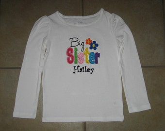 Embroidered - big sister shirt with personalization - choose short or long sleeve
