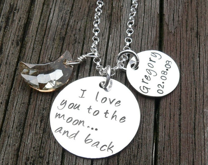 Love You to the Moon...sentiment Mother's Necklace...personalized