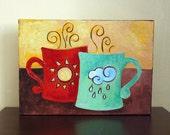 Original Painting, COFFEE MATES, Sunshine & Rain,  7x5 Acrylic Canvas, Coffee Art, Friendship Art, Romantic Art