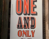 You're My One And Only letterpress print