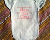 Bless This Mess onesie - pink and orange