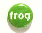 Frog 1 Inch Pinback Button