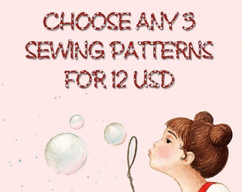 3 Sewing Patterns by Your Choice