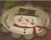 Primitive Folk Art Punchneedle Penny Rug Pattern:   HOLLY JOLLY FROSTY -- Weavers Cloth with Preprinted Design Included