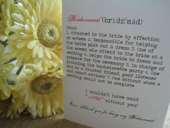 Thank You For Being My Bridesmaid/Maid/Matron of Honor Card (Definition of Bridesmaid)