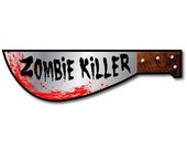 Zombie Killer Bloody Machete vinyl bumper sticker