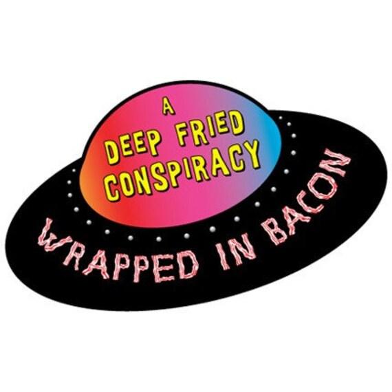 UFO CONSPIRACY Wrapped in Bacon vinyl car Bumper Sticker