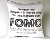Cushion cover FOMO: Fear of Missing Out 16 inch cushion decorative pillow cover eco friendly organic cotton cushion cover,