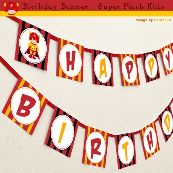PRINTABLE HAPPY BIRTHDAY BANNER DIY Super Flash Theme Party