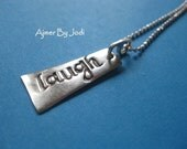 Sterling Silver LAUGH  charm