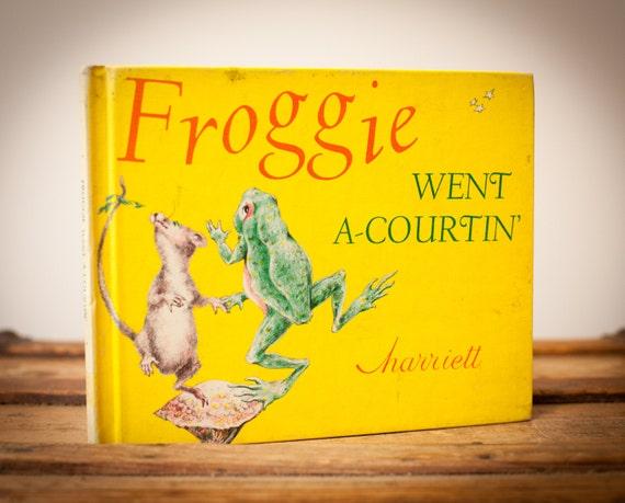 Vintage 1967 HC Book, Froggie Went A-Courtin', Harriett, Yellow