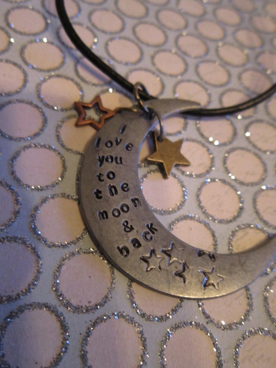 I love you to the moon & back Hand Stamped Moon and Stars Necklace.