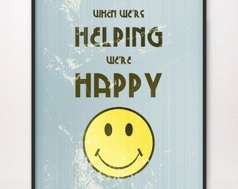 When We're Helping We're Happy • Art Print • LDS Mormon Smile
