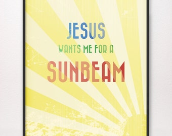 8x10 Jesus Wants Me for a Sunbeam Art Print LDS Mormon