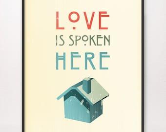 11x14 • Love Is Spoken Here • Art Print • LDS Mormon