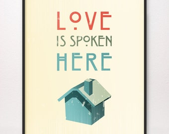 Love Is Spoken Here • Art Print • LDS Mormon